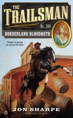 Borderland Bloodbath By Sharpe, Jon