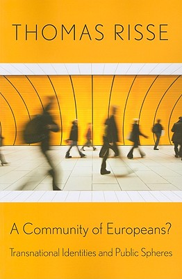 A Community of Europeans? By Risse, Thomas